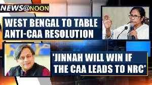 After Kerala, Punjab and Rajasthan now West Bengal govt to bring anti-CAA resolution in assembly [Video]