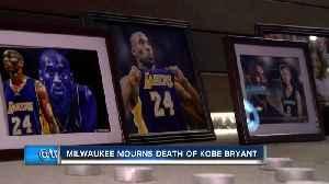 Milwaukee mourns the death of NBA legend Kobe Bryant [Video]