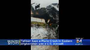 Plane Crashes In Eastern Afghanistan [Video]