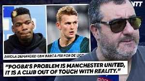 MANCHESTER UNITED & BARCELONA SLAMMED BY PAUL POGBA'S AGENT! | #WNTT [Video]