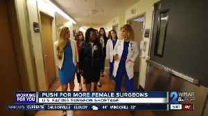Women in Surgery: Fixing the shortage [Video]
