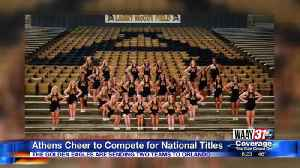 Athens Cheer Competing for National Titles [Video]