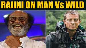 Actor-turned-politician Rajinikanth to appear on Man Vs wild adventure show with Bear Grylls [Video]
