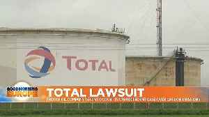 French oil company Total in court in landmark case over greenhouse emissions [Video]