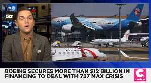 Boeing Secures More Than $12 Billion in Financing [Video]