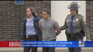 Conn. Man Charged With Murdering Wife May Have Attempted Suicide [Video]