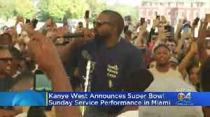Kanye West Announces He's Bringing 'Sunday Service' Show Back To Miami Head Of Super Bowl 54 [Video]