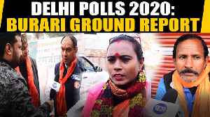 Delhi election 2020: Ground Report from Burari Assembly seat [Video]