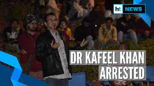 Gorakhpur doctor Kafeel Khan arrested in Mumbai over anti-CAA speech [Video]
