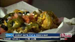 CHEAP EAT$: Pat & Mike's Bar [Video]
