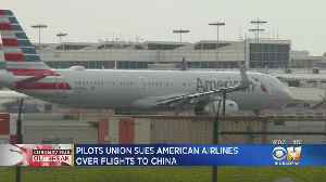 Allied Pilots Association Files Suit To Stop American Airlines' Flights To China [Video]