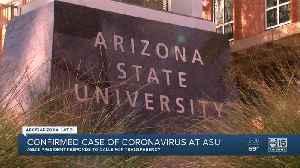 Confirmed case of coronavirus at ASU [Video]