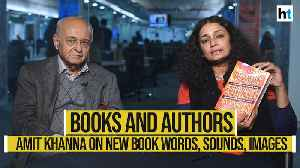 Books & Authors: Amit Khanna on his new book Words, Sounds, Images [Video]