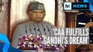 News video: 'CAA fulfilled Gandhi's dream': President Kovind; opposition creates ruckus