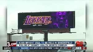 Kobe Bryant vigil to happen in Bakersfield [Video]