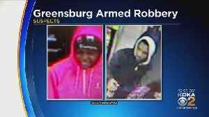 Greensburg Police Make 1 Arrest, Issue Second Warrant In Sheetz Robbery [Video]
