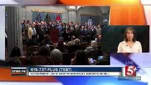 Governor Lee's Heartbeat Abortion Bill p1 [Video]