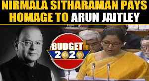 Budget 2020: Nirmala Sitharaman pays homage to Arun Jaitley | Oneindia News [Video]