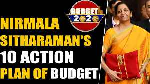 Budget 2020: Finance Minister Nirmala Sitharaman's 10 action plan of budget | Oneindia News [Video]