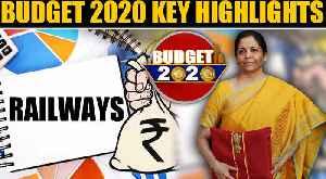 Budget 2020 | Railways | Key Highlights | Oneindia News [Video]
