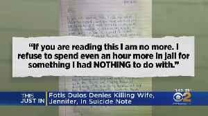Fotis Dulos Denies Killing Wife In Suicide Note [Video]
