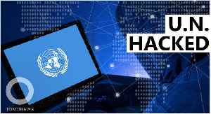 United Nations networks targeted by hackers [Video]