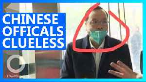 Chinese health officials clueless on coronavirus [Video]