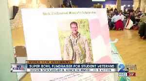 Super Bowl fundraiser held for student veterans [Video]