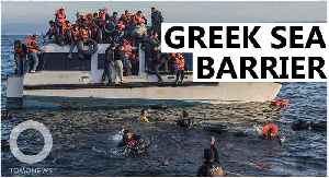 Greece plans to build sea barrier to keep migrants out [Video]