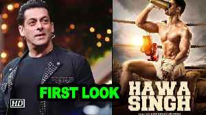 Salman Khan unveils the first look of 'Hawa Singh' [Video]