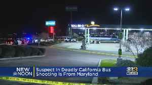 Suspect In Deadly California Bus Shooting Is From Maryland [Video]