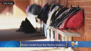 Mental Health Days Sought For Florida Students [Video]
