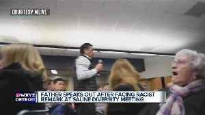 Father speaks out after facing racist remark at Saline Diversity meeting [Video]