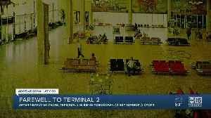 Farewell to Terminal 2 [Video]