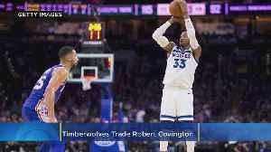 AP Sources: Timberwolves Trade Robert Covington As Part Of Four-Team Deal [Video]