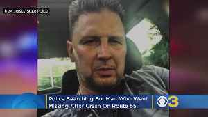 Police Searching For Man Who Went Missing After Crash On Route 55 In Millville [Video]