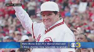 Pete Rose Asks For Reinstatement, Cites Astros And Steroids [Video]