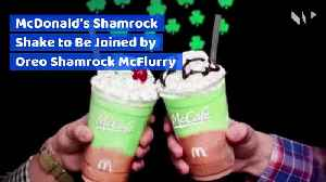 McDonald's Shamrock Shake to Be Joined by Oreo Shamrock McFlurry [Video]