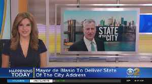 Mayor De Blasio To Deliver 'State Of The City' [Video]