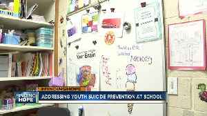 FINDING HOPE: Addressing youth suicide prevention at school [Video]