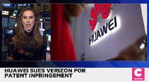 Huawei Sues Verizon for Patent Infringement [Video]