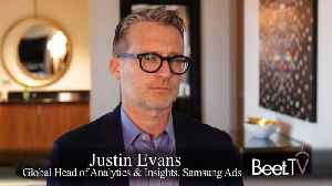 Samsung Ads' Evans: Clients 'Open the Doors' by Measuring Streaming and Linear Together [Video]