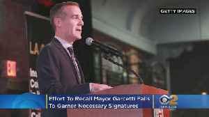Effort To Recall Garcetti Fails To Garner Necessary Signatures [Video]