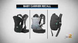 Baby Carriers Recalled Due To Fall Risk [Video]