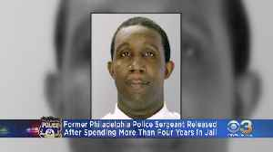 Former Philadelphia Police Sergeant Out Of Jail After 4 Years Without Charges [Video]