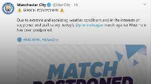 Man City-West Ham game off as Storm Ciara batters Britain [Video]