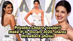 Priyanka Chopra 'couldn't make it' to Oscars 2020, shares throwback photos [Video]