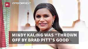 Mindy Kaling Is Impressed By Brad Pitt [Video]