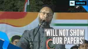 'Will take bullets but won't show papers': Asaduddin Owaisi slams Modi govt [Video]