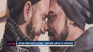 Boise refugee's story inspires episode of new Apple TV show [Video]